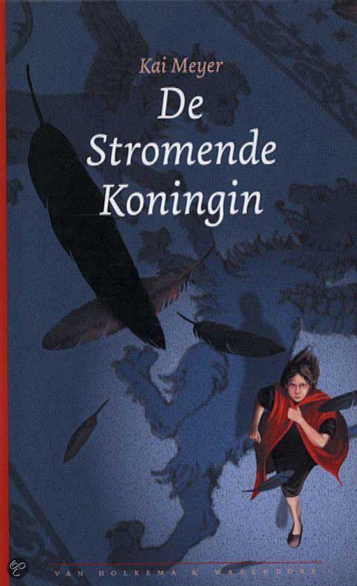 De Stromende Koningin - Kai Meyer |