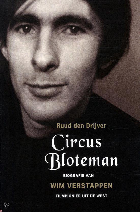 Circus Bloteman - biografie van Wim Verstappen