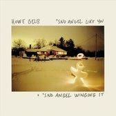 'Sno Angel Like You (LP)