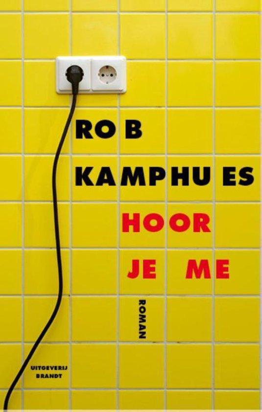 Hoor je me - Rob Kamphues | Fthsonline.com