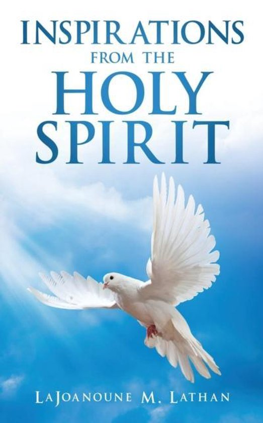 Inspirations from the Holy Spirit