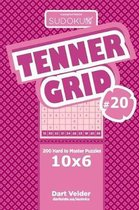 Sudoku Tenner Grid - 200 Hard to Master Puzzles 10x6 (Volume 20)