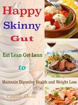 Happy Skinny Gut