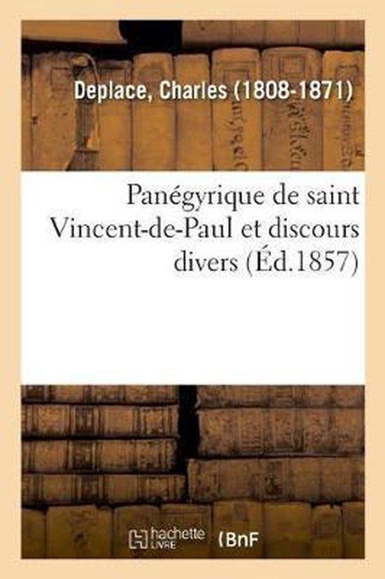 Panegyrique de saint Vincent-de-Paul et discours divers