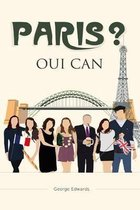 Paris? Oui Can!