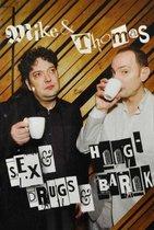 Mike & Thomas - Sex & Drugs & Hoog-Barok