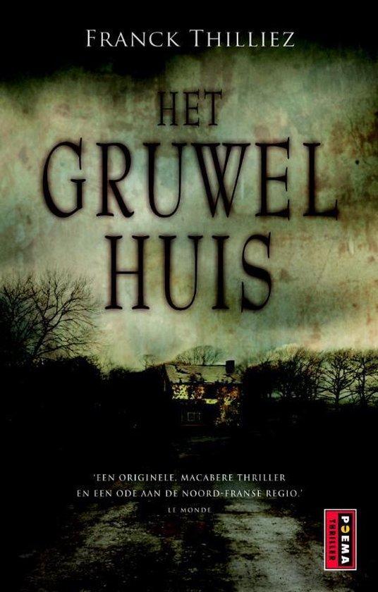 Het gruwelhuis - Franck Thilliez |