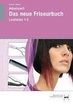 Das neue Friseurbuch. Arbeitsheft. In Lernfelder 1-5