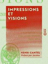 Impressions et Visions