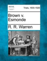 Brown V. Esmonde