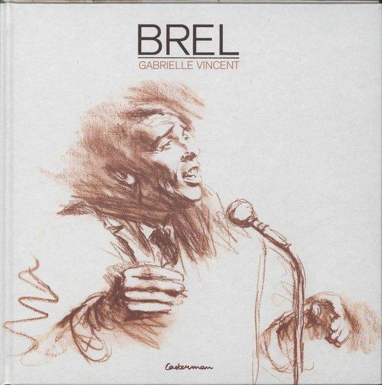 Prenten/schetsboekJacques Brel - Gabrielle Vincent |