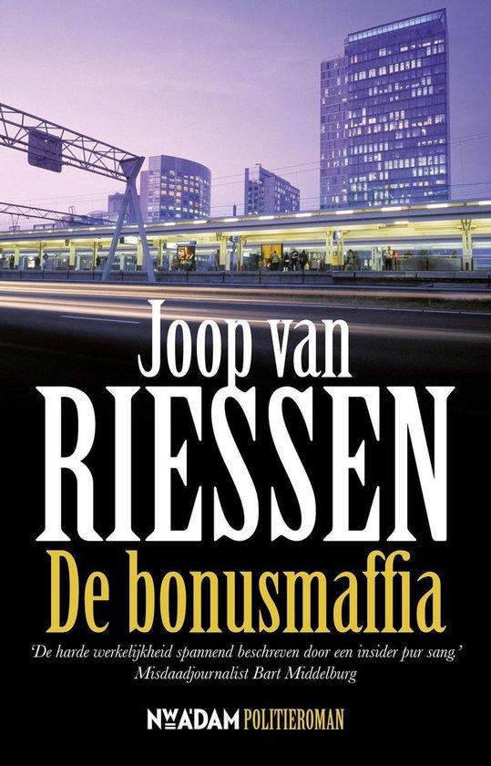 De bonusmaffia - Joop van Riessen |