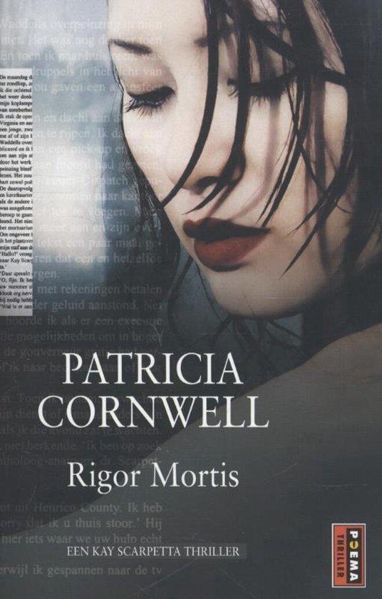 Kay Scarpetta 4 - Rigor mortis - Patricia D. Cornwell |