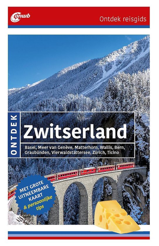 ANWB Ontdek reisgids - Ontdek Zwitserland - Henk Filippo |