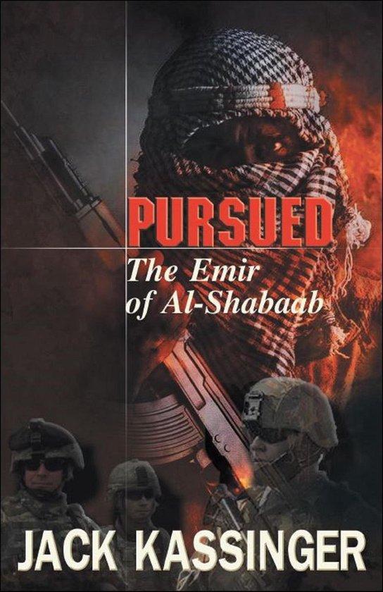 Pursued ''The Emir of Al-Shabaab''