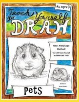 Teach Yourself to Draw - Pets