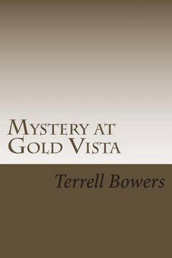 Mystery at Gold Vista
