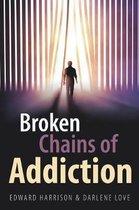 Broken Chains of Addiction