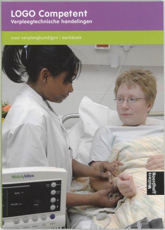 Werkboek Verpleegtechnische handelingen LOGO Competent - none  