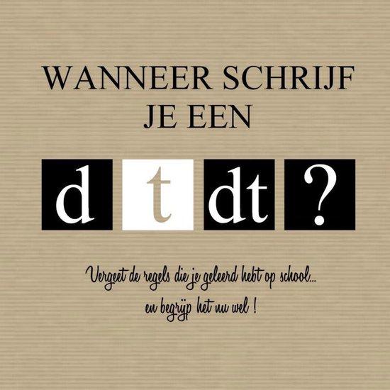 Wanneer schrijf je een d-t-dt? - Monique Verburg |