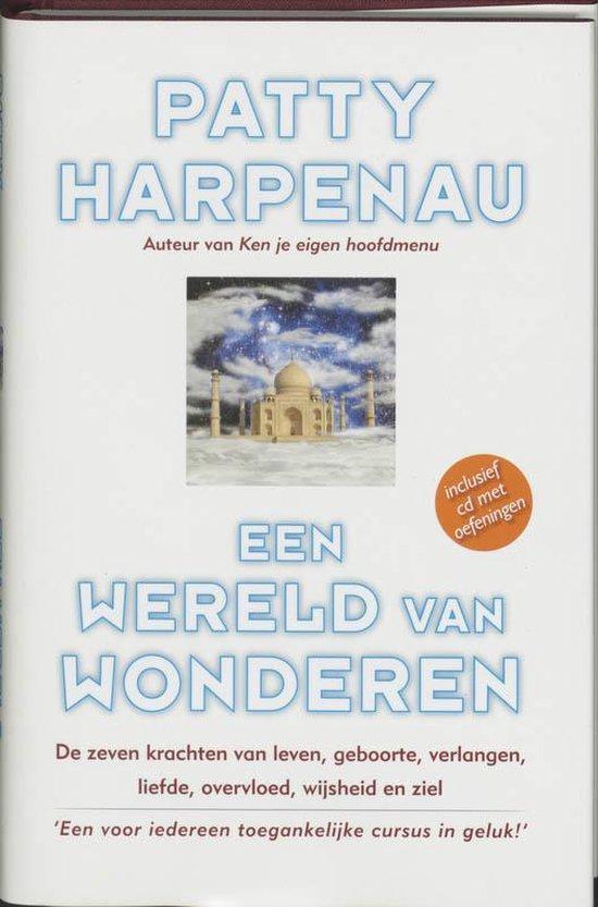 Een Wereld Van Wonderen - Patty Harpenau | Fthsonline.com