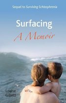 Surfacing - A Memoir