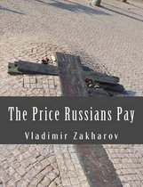 The Price Russians Pay