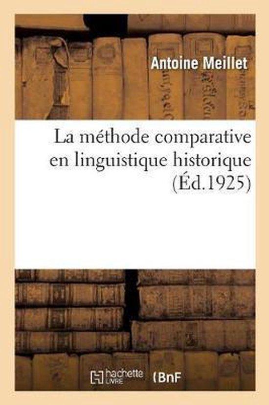 La methode comparative en linguistique historique
