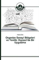 Organize Sanayi Bolgeleri Ve Yenilik