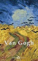 Complete Works of Vincent van Gogh (Delphi Classics)