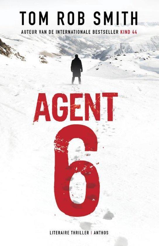 Agent 6 - Tom Rob Smith | Fthsonline.com