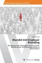 Wandel mit Employer Branding