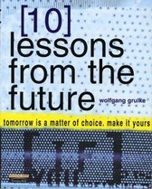 10 Lessons From The Future