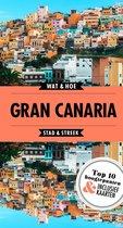 Wat & Hoe Reisgids - Gran Canaria