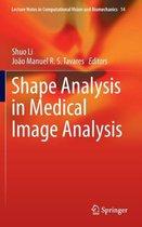 Shape Analysis in Medical Image Analysis