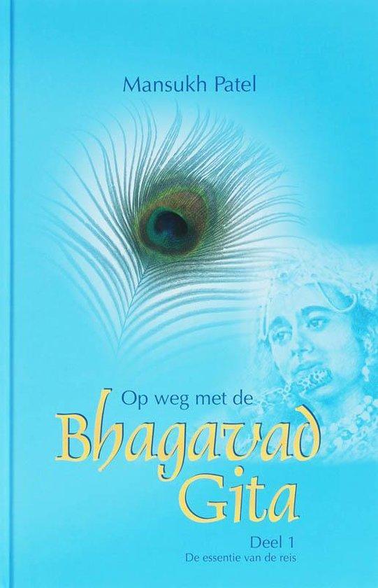 OP WEG MET DE BHAGAVAD GITA - Patel M. |