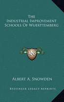 The Industrial Improvement Schools of Wuerttemberg