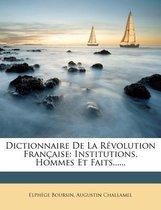 Dictionnaire de La Revolution Francaise