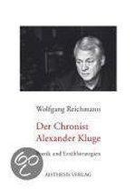 Der Chronist Alexander Kluge