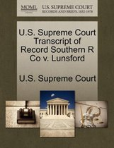 U.S. Supreme Court Transcript of Record Southern R Co V. Lunsford