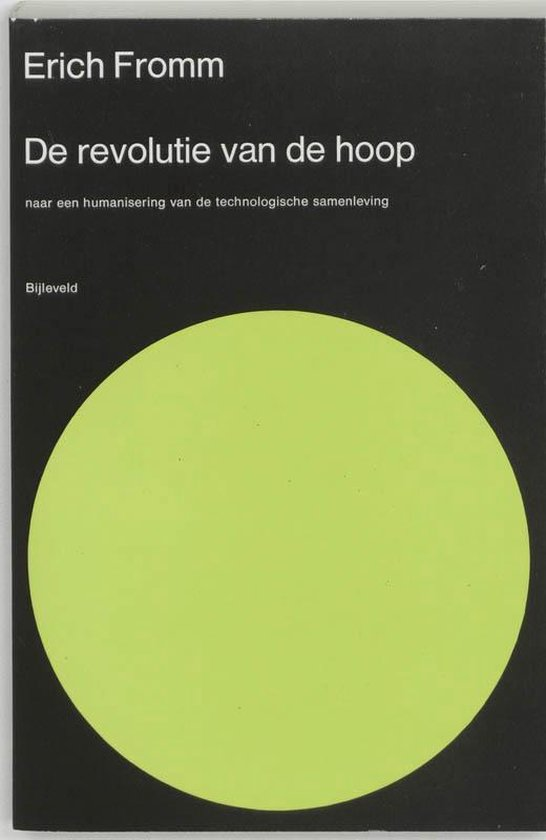 De revolutie van de hoop - Erich Fromm | Fthsonline.com