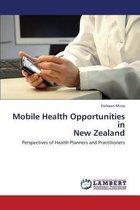 Mobile Health Opportunities in New Zealand