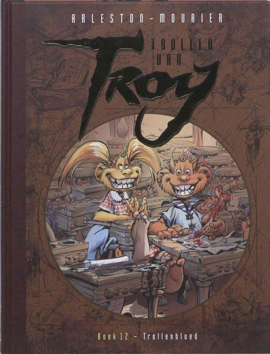 Trollen van Troy 12 - Trollenbloed - Christophe Arleston | Fthsonline.com