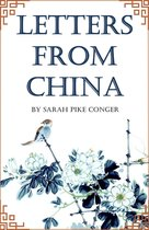 Letters from China (Abridged, Annotated)