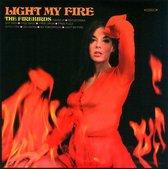 Light My Fire/Hair