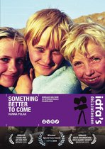 Movie/Documentary - Someting Better To Come