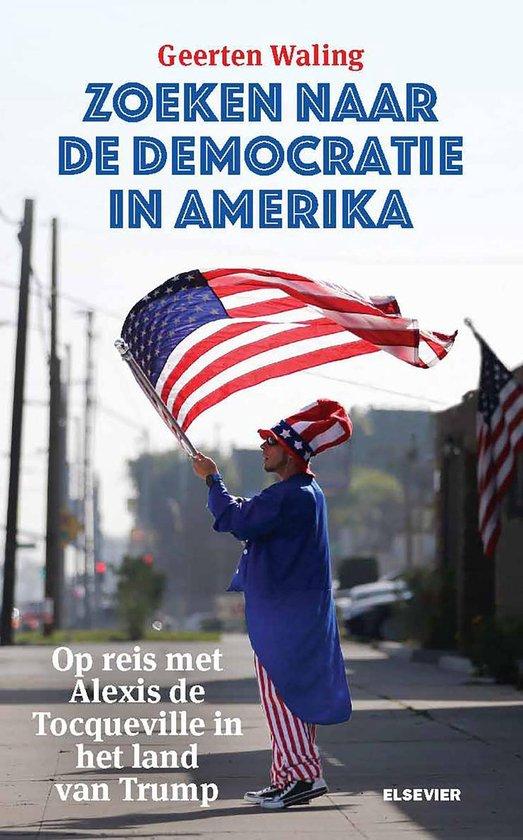 Boek cover Zoeken naar de democratie in Amerika van Geerten Waling (Onbekend)