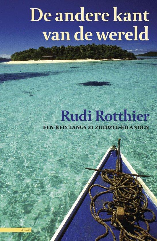 De andere kant van de wereld - Rudie Rotthier pdf epub