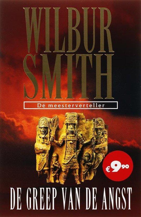 De Greep Van De Angst - Wilbur Smith |