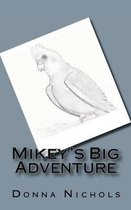 Mikey's Big Adventure